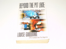 BEYOND THE PIT LANE - THE GRAND PRIX SEASON  FROM THE INSIDE. Louise Goodman (paperback)